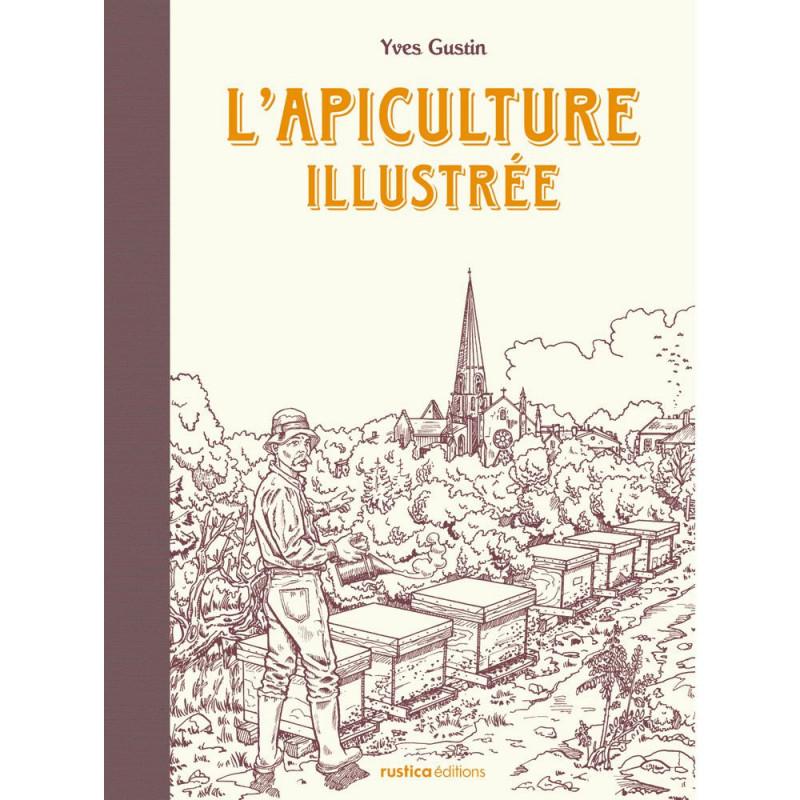 Livre : L'apiculture illustrée